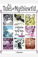 Tales of Mythlewild 7 Kindle Edition