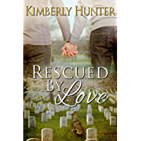 Rescued by Love (English Edition)
