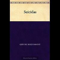 Suicidas (Spanish Edition)