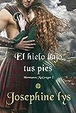 El hielo bajo tus pies (Hermanos McGregor nº 1) (Spanish Edition)