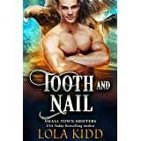 Tooth and Nail (Small Town Shifters Book 3)