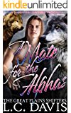 A Mate for the Alphas: An M/M/M Shifter MPREG Romance (The Great Plains Shifters Book 3)
