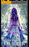The Darkened Veil - Part Two (Veilwalker)