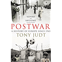 Postwar: A History of Europe Since 1945 (English Edition)