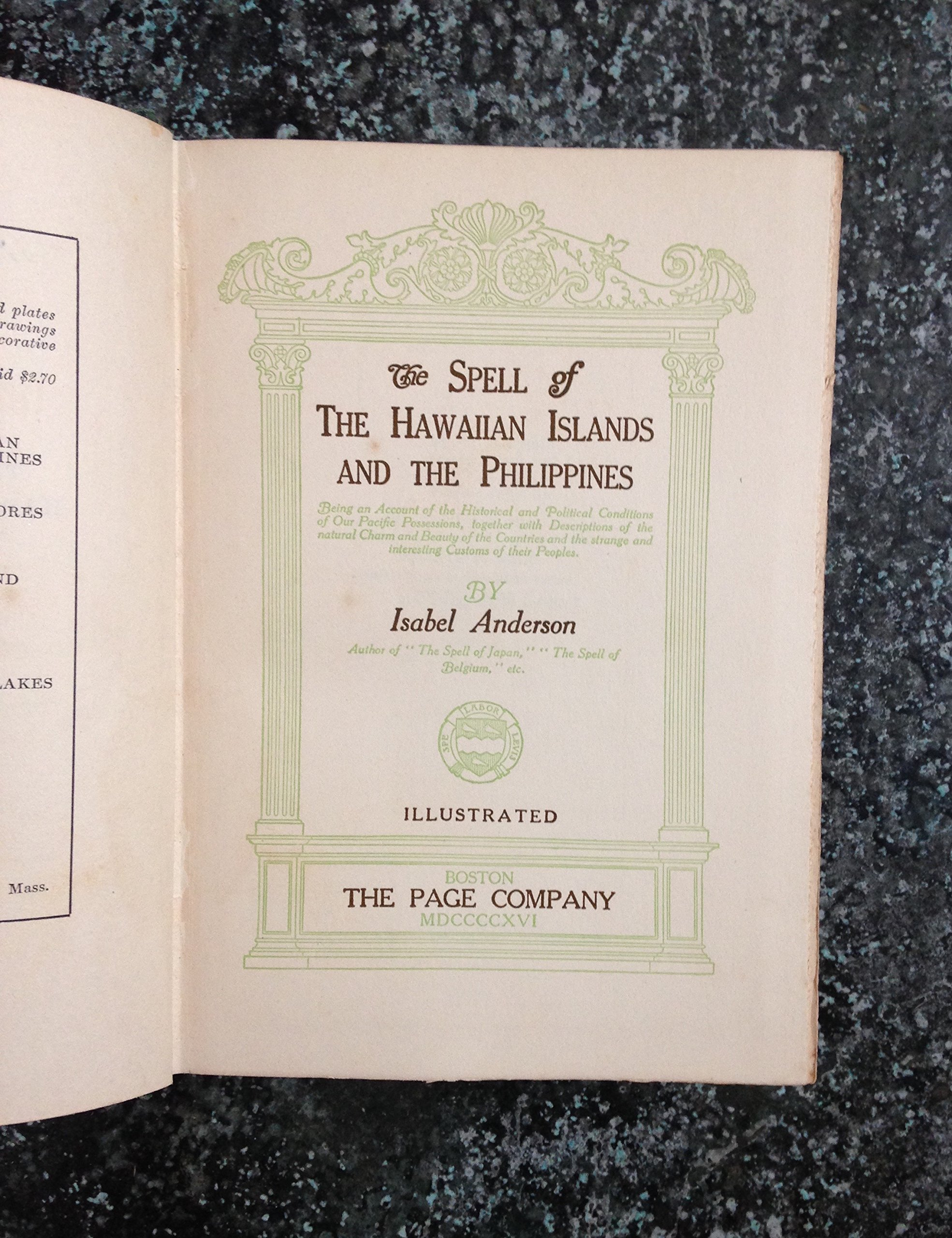 The Spell Of The Hawaiian Islands And The Philippines Being An