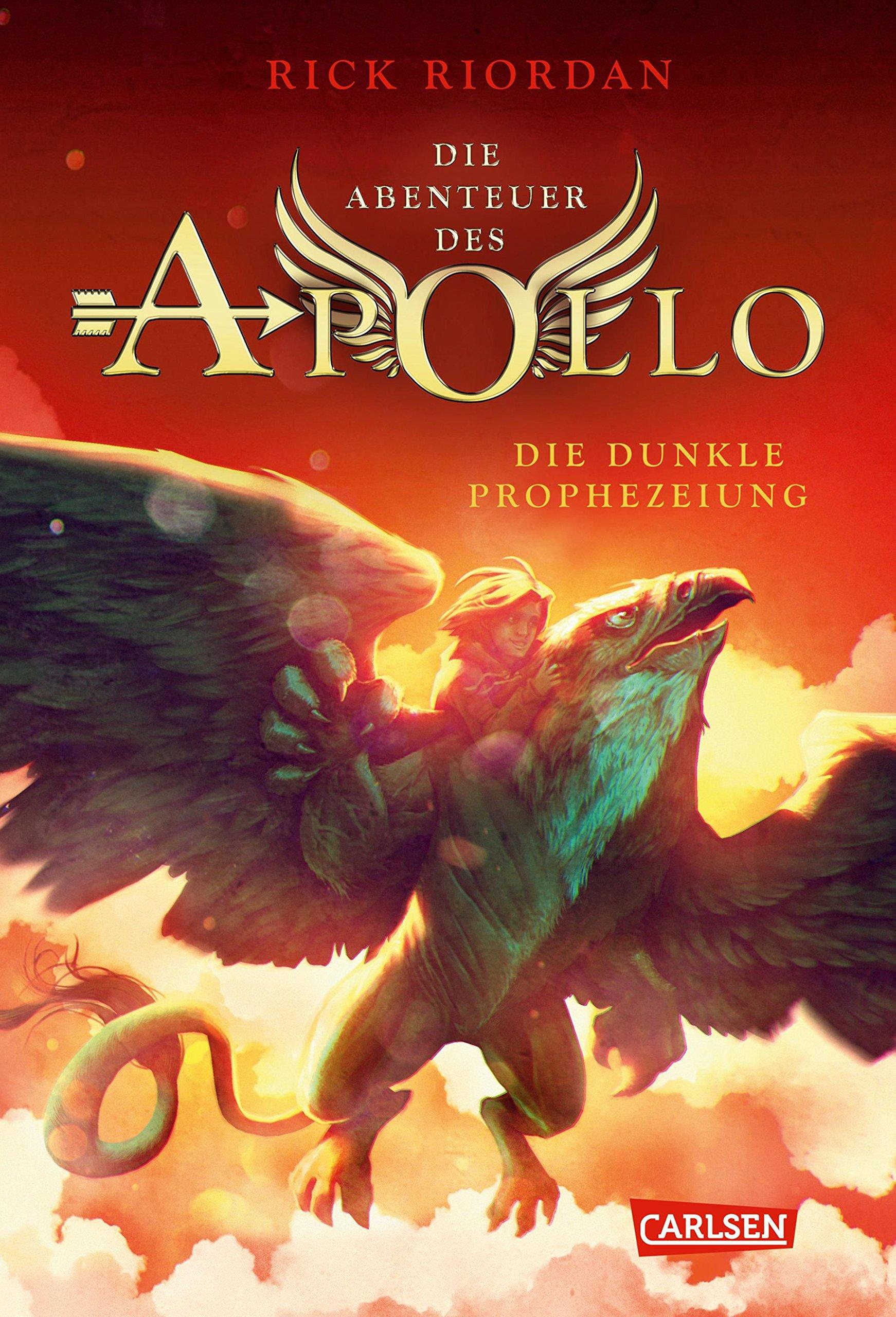 Die Abenteuer des Apollo 2: Die dunkle Prophezeiung Gebundenes Buch – 31. August 2018 Rick Riordan Gabriele Haefs Carlsen 355155689X