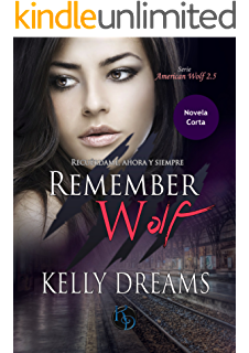 REMEMBER WOLF: Novela Corta (Serie American Wolf) (Spanish Edition)