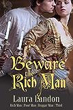 Beware the Rich Man (Rich Man Poor Man Book 1) (English Edition)