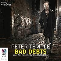Bad Debts: A Jack Irish Thriller, Book 1