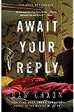 Await Your Reply: A Novel (Random House Reader's Circle)