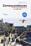 Correspondances. Parcours littéraires et culturels. Per le Scuole superiori. Con e-book. Con espansione online