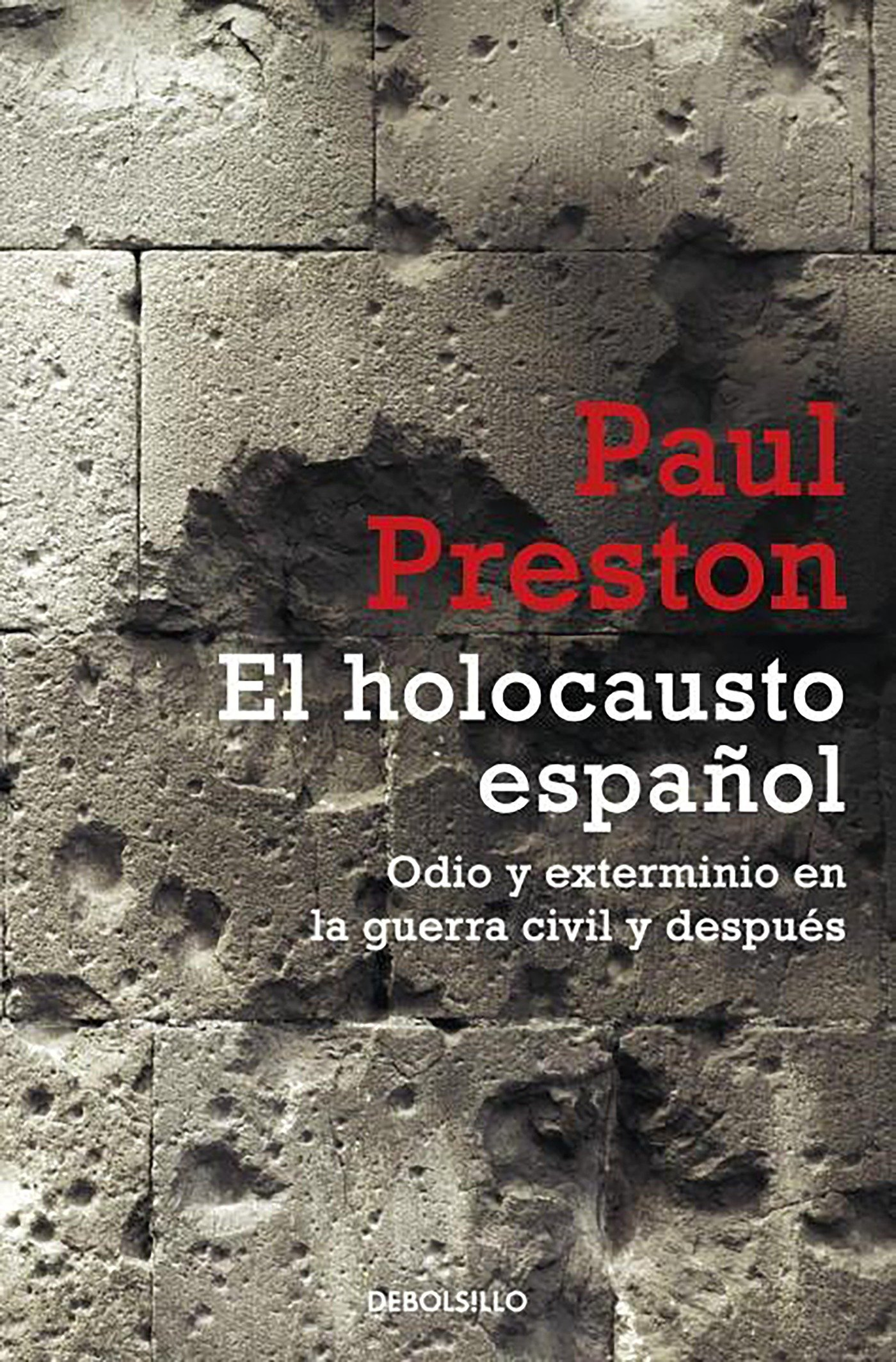 El holocausto español (Historia) (Spanish Edition): Paul Preston: 9788499894812: Amazon.com: Books