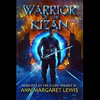 Warrior of the Kizan (The Kizan Trilogy Book 1)