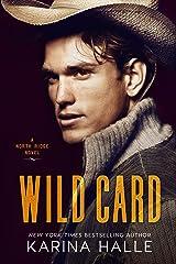 Wild Card (North Ridge Book 1) Kindle Edition