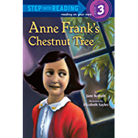 Anne Frank's Chestnut Tree (Step into Reading) (English Edition)
