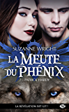 Patrick Hardy: La Meute du Phénix, T7