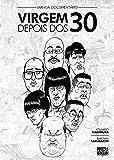 Mangá-Documentário: Virgem Depois dos 30