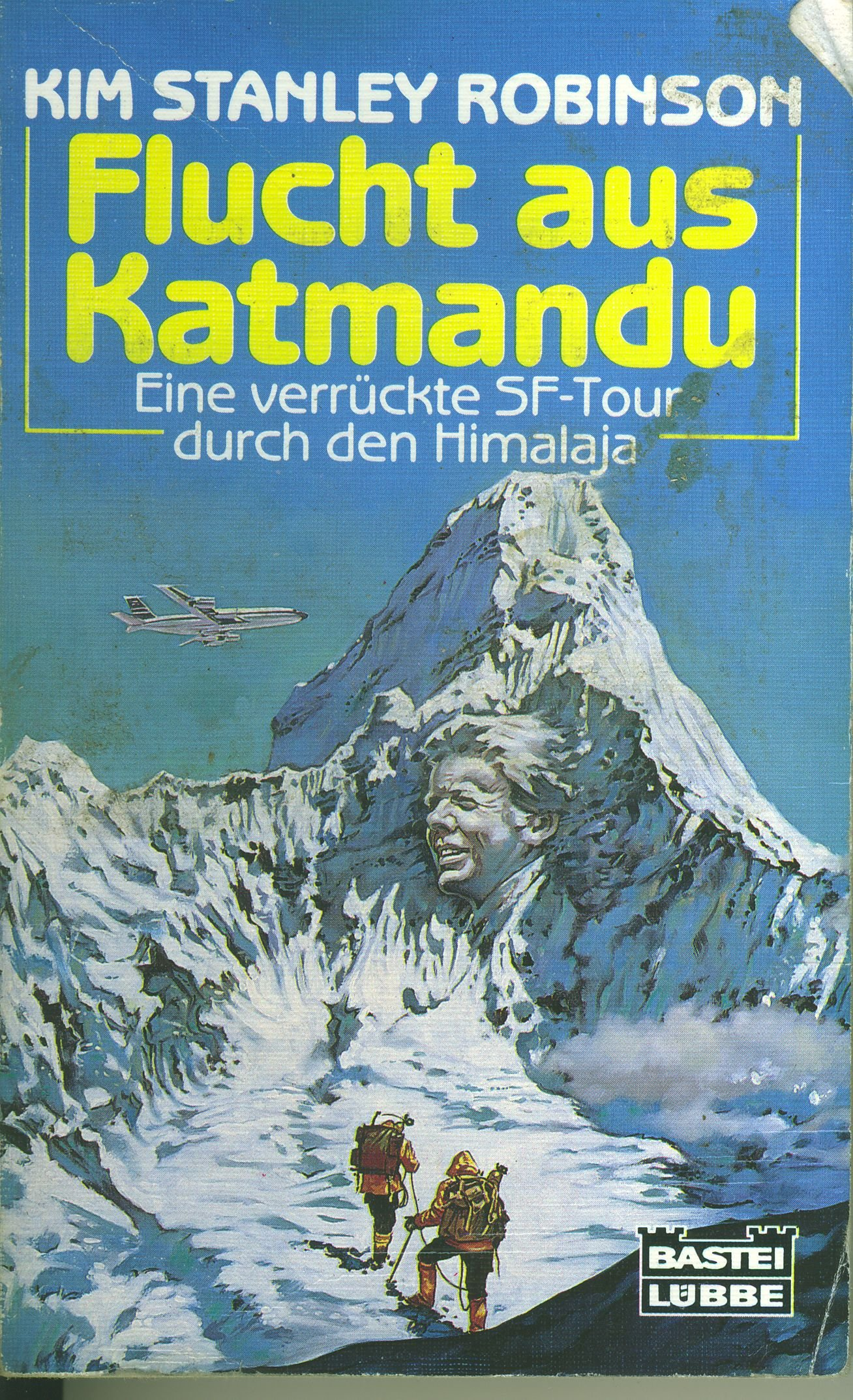 Kim Stanley Robinson -  Flucht aus Katmandu. Eine verrückte SF-Tour durch den Himalaja. Erzählungen