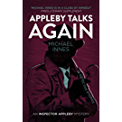 Appleby Talks Again: 18 Detective Stories (The Inspector Appleby Mysteries) (English Edition)