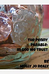 The Penny Parable: In God We Trust Kindle Edition