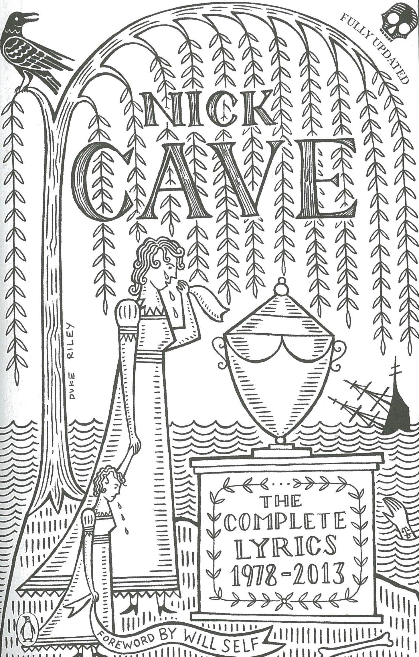 The Complete Lyrics 1978 2013 Amazoncouk Nick Cave 9780241966587 Books