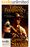 Hell Yeah!: Taboo Frequency (Kindle Worlds Novella) (Smoke, Inc Book 1)