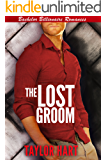 The Lost Groom: Bachelor Billionaire Romance (A Park City Firefighter Companion)