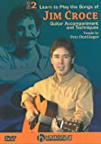 Learn to Play Jim Croce Gtr DVD 2 [Import anglais]