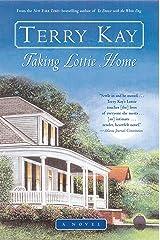 Taking Lottie Home: A Novel Kindle Edition