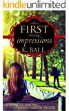 First (Wrong) Impressions: A Modern Pride & Prejudice