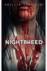 Young Blood: The Nightbreed Saga: Book 1 Kindle Edition