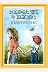 Margaret & Taylor Kindle Edition