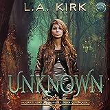 Unknown: The Secret Life of Cassie Martin, Volume 1