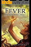 Fever: An Uncommon World Novella