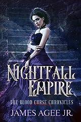 Nightfall Empire (The Blood Curse Chronicles Book 4) Kindle Edition