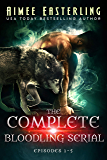 The Complete Bloodling Serial: Episodes 1-5 (A Wolf Rampant spinoff)