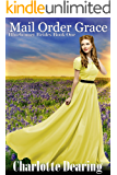Mail Order Grace (Bluebonnet Brides Book 1)