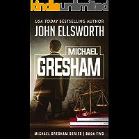 Michael Gresham: The Lawyer (Michael Gresham Series Book 2)