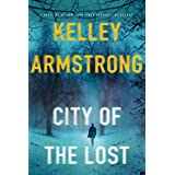 City of the Lost: A Rockton Novel (Casey Duncan Novels, 1)