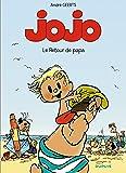 Jojo, n° 9 : Le Retour de papa