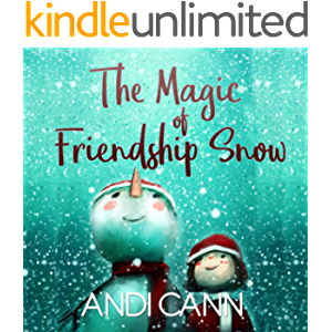 The Magic of Friendship Snow