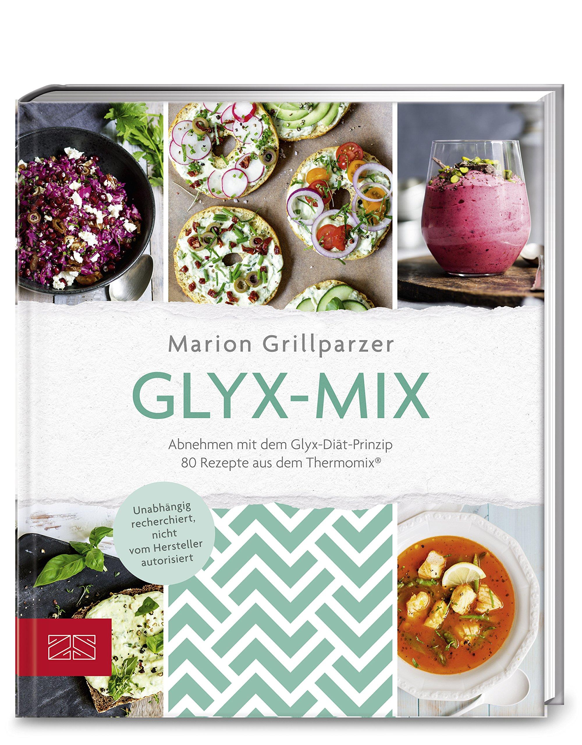 Glyx Mix Einfach abnehmen mit Rezepten aus dem Thermomix ...