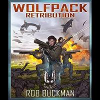 Wolf Pack: RETRIBUTION (Book Three)