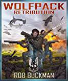 Wolf Pack: RETRIBUTION (Book Three)