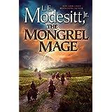 The Mongrel Mage (Saga of Recluce, 19)