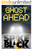 Ghost Ahead
