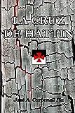 LA CRUZ DE HATTIN