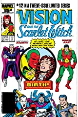 Vision and the Scarlet Witch (1985-1986) #12 (of 12) Kindle Edition