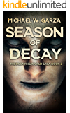 Season Of Decay (The Decaying World Saga Book 2)