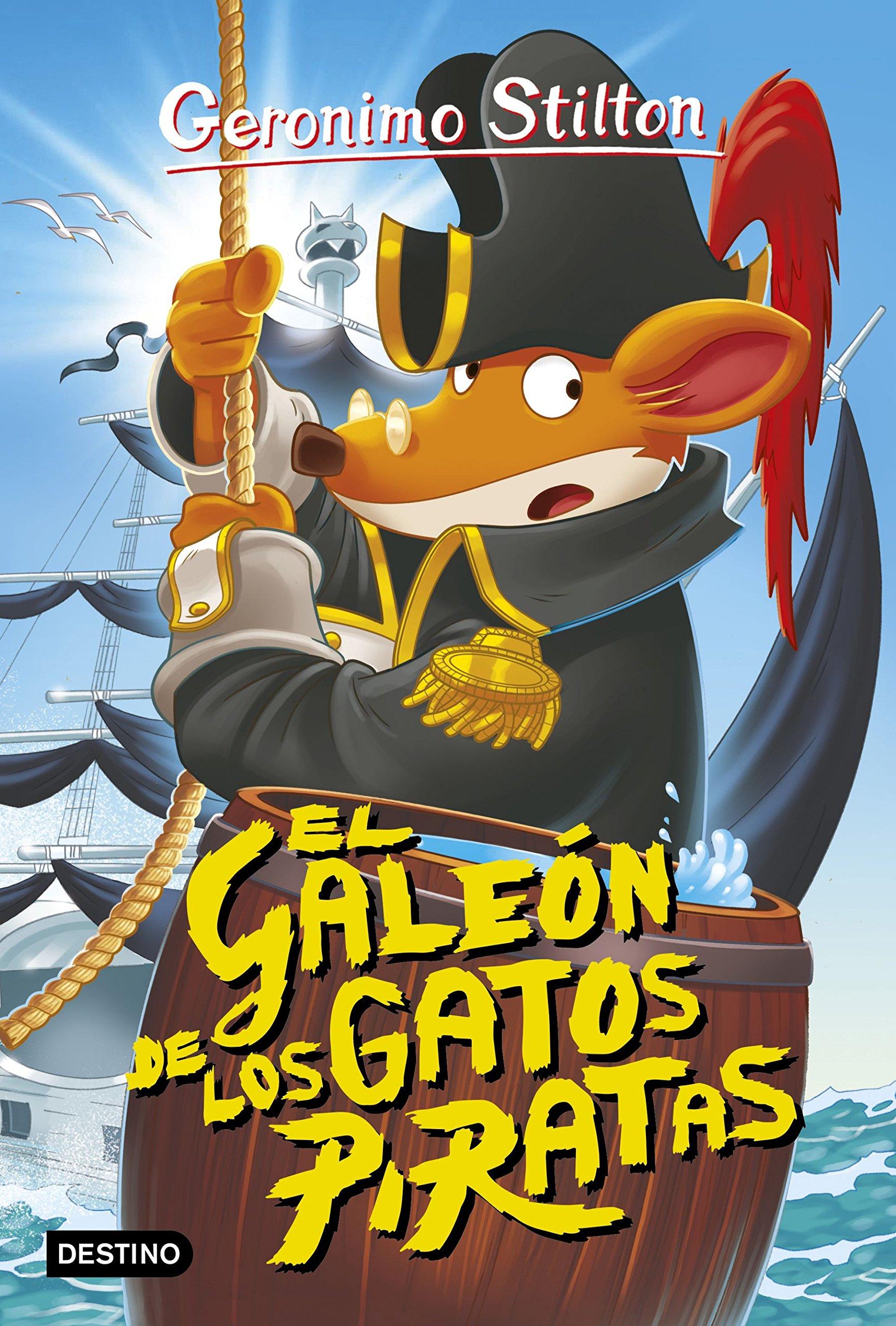 El galeón de los gatos piratas: Geronimo Stilton 8: Amazon.es: Geronimo Stilton, Manuel Manzano: Libros